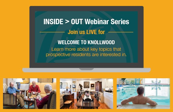 INSIDE > OUT Webinar Series: Welcome to Knollwood